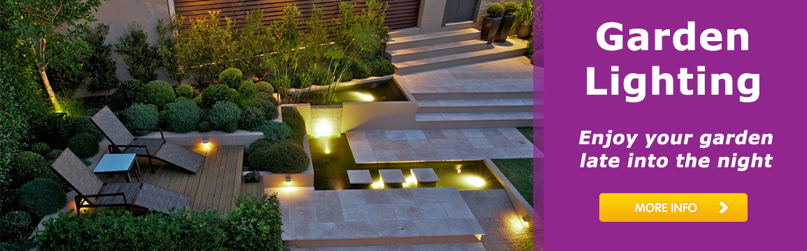 Garden Lighting - Enjoy your garden late into the night